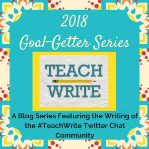 2018 February #TeachWrite Blog Series Logo